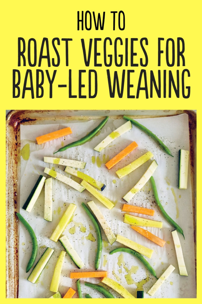 Get tips and ideas for roasting vegetables for baby-led weaning, from the book Baby-Led Feeding #fingerfoods #babyfoodideas #babyledweaningrecipes